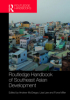 Front cover of the Routledge Handbook of Southeast Asian Development